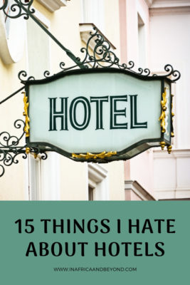 15 things i hate about hotels