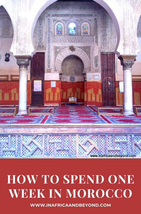 1 week in Morocco – A 7-day Morocco itinerary