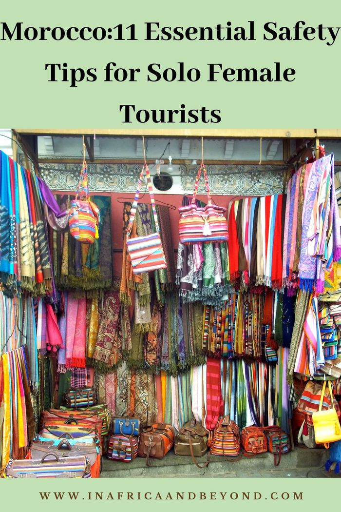 Morocco:11 Essential Safety Tips for Solo Female Tourists